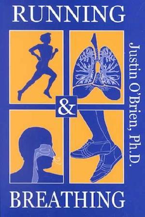 Bog, paperback Running and Breathing af Justin O Brien