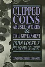 Clipped Coins, Abused Words, and Civil Government