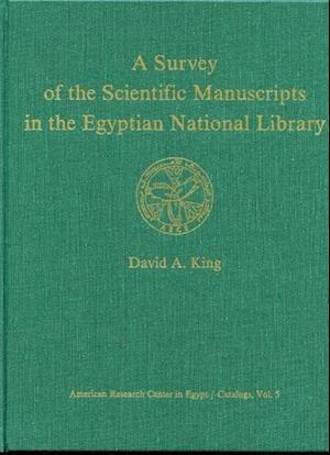 A Survey of the Scientific Manuscripts in the Egyptian National Library