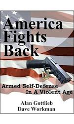 America Fights Back af Alan Gottlieb, Dave Workman