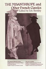 The Misanthrope and Other French Classics (Eric Bentley's Dramatic Repertoire, nr. 3)