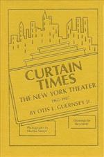 Curtain Times - The New York Theater 1965-1987