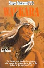 Walkara (Storm Testament Hardcover, nr. 7)