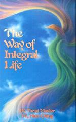 The Way of Integral Life af Hua-Ching Ni