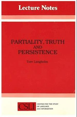 Partiality, Truth and Persistence