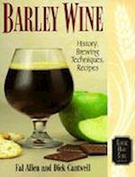 Barley Wine (Classic Beer Style Series, 11)