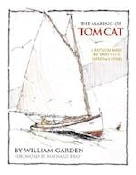 The Making of Tom Cat af William Garden