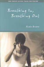 Breathing In, Breathing Out af Fleda Brown