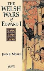 Welsh Wars of Edward I af John E. Morris