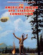 The American Indian - UFO Starseed Connection af Timothy Green Beckley