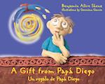 A Gift from Papa Diego (A Little Diego Book)
