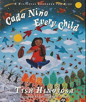 Bog, paperback Cada Nino/Every Child af Tish Hinojosa