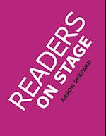 Readers on Stage: Resources for Reader's Theater (or Readers Theatre), with Tips, Scripts, and Worksheets