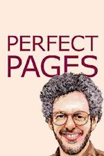 Perfect Pages: Self Publishing with Microsoft Word, or How to Use Word for Desktop Publishing and Print on Demand