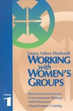 Working with Women's Groups, Volume 1 (Working with Womens Groups, nr. 1)