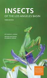 Insects of the Los Angeles Basin af Charles Leonard Hogue, James N. Hogue