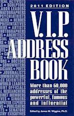V.I.P. Address Book 2011 (VIP ADDRESS BOOK)