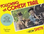 Following the Comedy Trail af Leon Smith