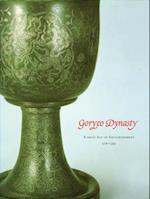 Goryeo Dynasty af Kumja Paik Kim