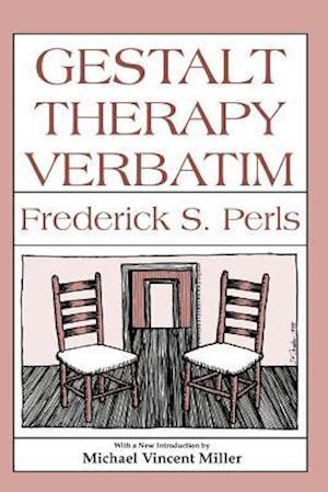 Bog, hæftet Gestalt Therapy Verbatim af Frederick S. Perls