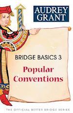 Bridge Basics 3 (The Official Better Bridge Series)