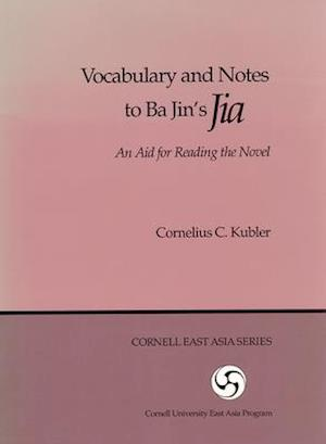 """Vocabulary and Notes to Ba Jin's """"Jia"""""""