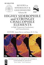 Highly Siderophile and Strongly Chalcophile Elements in High-temperature Geochemistry and Cosmochemistry (Reviews in Mineralogy Geochemistry)