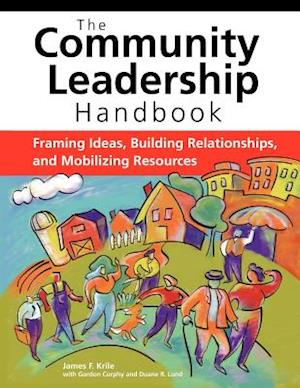 Bog, paperback The Community Leadership Handbook af James F. Krile