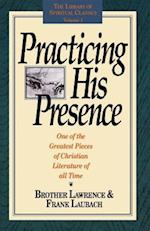 Practicing His Presence af Brother Lawrence, Frank C. Laubach