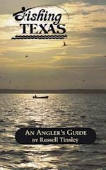 Fishing Texas (Anglers Guides)