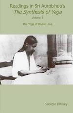 Readings in Sri Aurobindo's Synthesis of Yoga