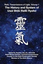 Reiki: Transmissions of Light, Volume 1