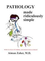 Pathology Made Ridiculously Simple [With CDROM] (Made Ridiculously Simple)
