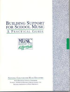 Building Support for School Music