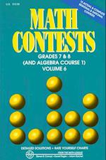 Math Contests - Grades 7 and 8 and Algebra Course 1 (Math Contests, nr. 6)
