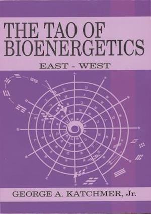 The Tao of Bioenergetics