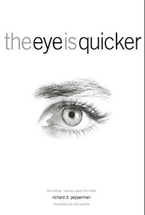 Eye is Quicker