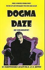 Dogma Daze af Christopher S. Hyatt