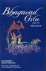 The Bhagavad Gita and Its Message