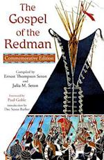 The Gospel of the Redman af Ernest Thompson Seton