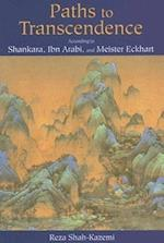 Paths to Transcendence (Spiritual Masters : East and West)