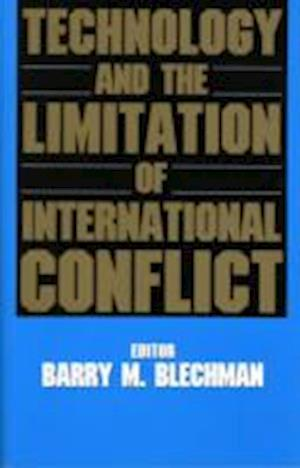 Technology and the Limitation of International Conflict (Fpi Papers in International Affairs)
