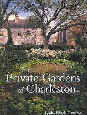 Private Gardens of Charleston
