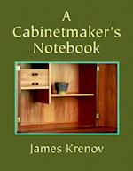 A Cabinetmaker's Notebook (Woodworker's Library (Fresno, Calif.))