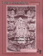 Before Guadalupe (Ims Monographs)