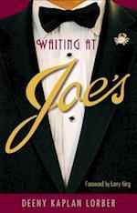 Waiting at Joe's