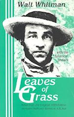Leaves of Grass, the Original 1855 Edition (Little Humanist Classics Series No 9)