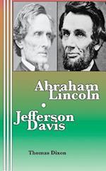 Abraham Lincoln Jefferson Davis