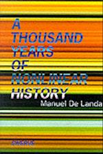 A Thousand Years of Nonlinear History (A Thousand Years of Nonlinear History)