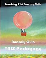 Triz Pedagogy (Creastive Learning, nr. 1)